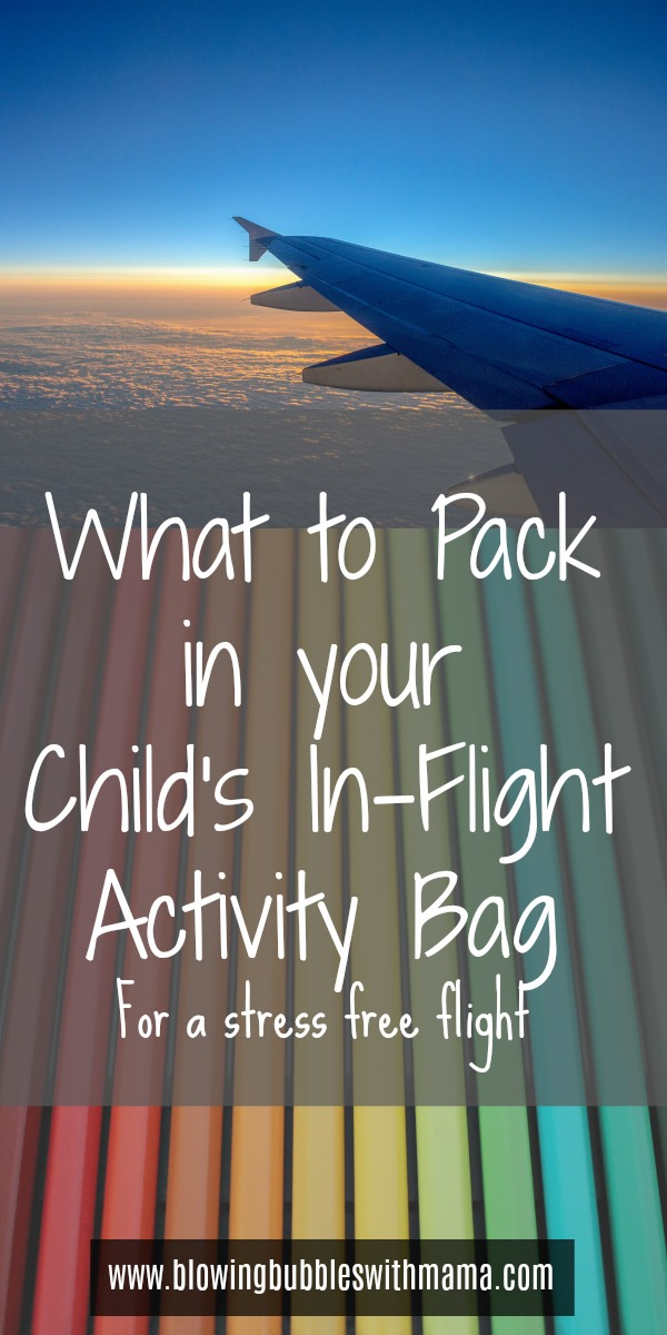 What to Pack in Childs In-Flight Activity Bag