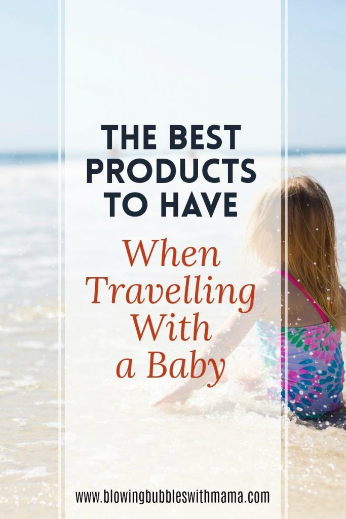 Best Products When Travelling With a Baby