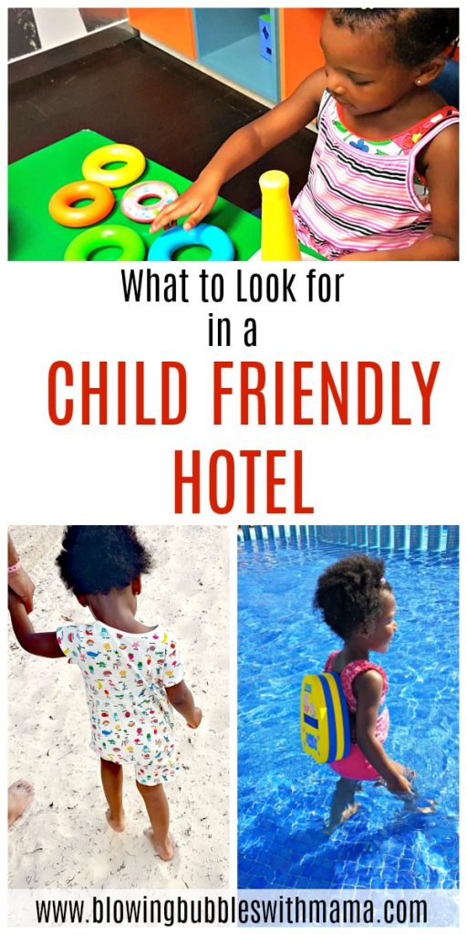 What to Look for in a Child Friendly Hotel