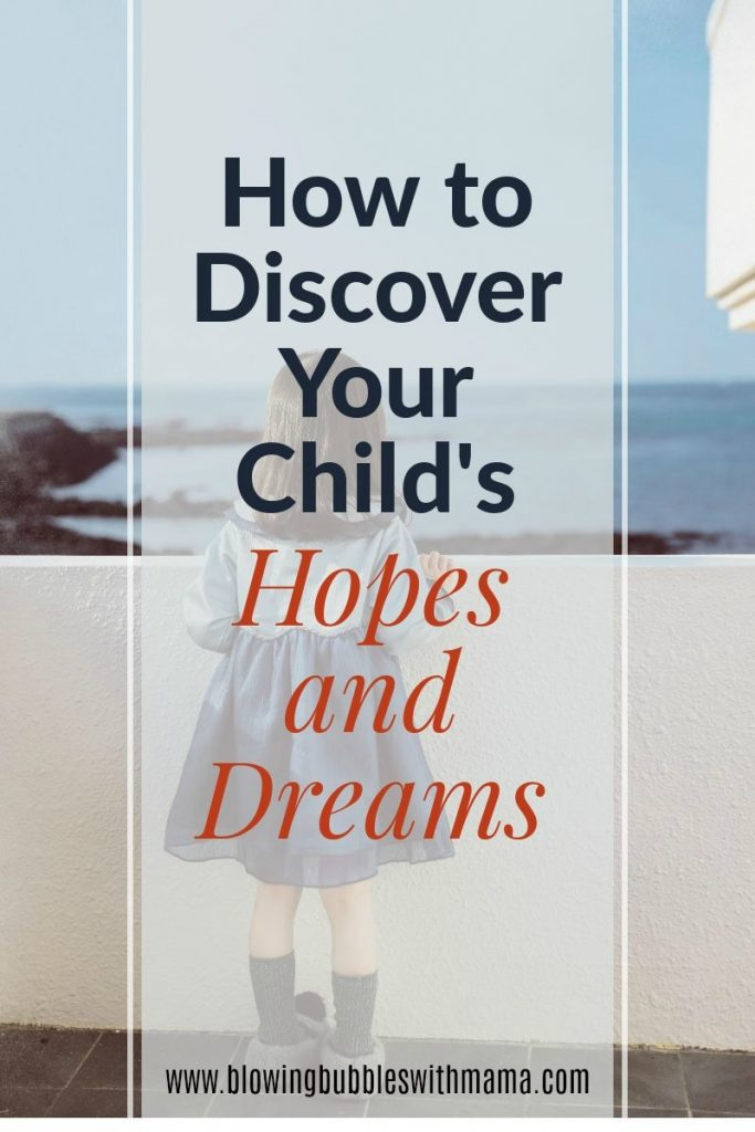 How to Discover Your Child's Hopes and Dreams The Importance of a Childs Wishes