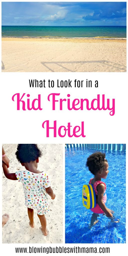 What to Look for in a Kid Friendly Hotel