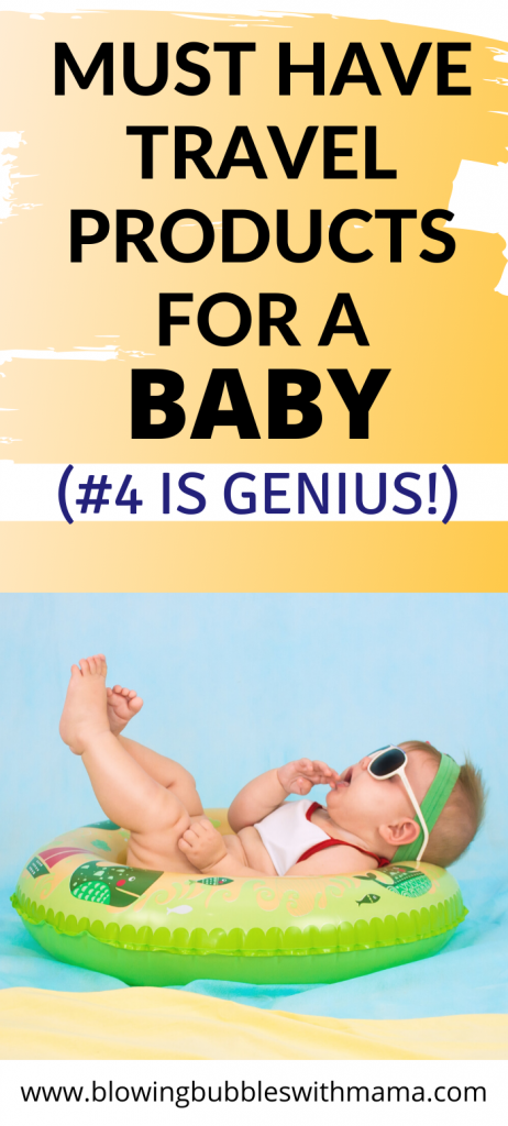 Must Have Travel Products for a Baby