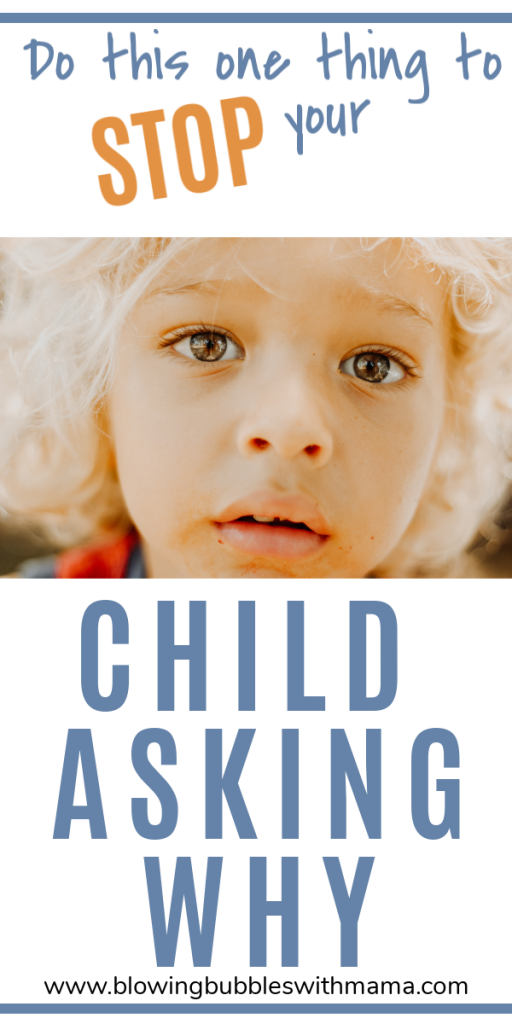 Do This When Your Child Asks Why