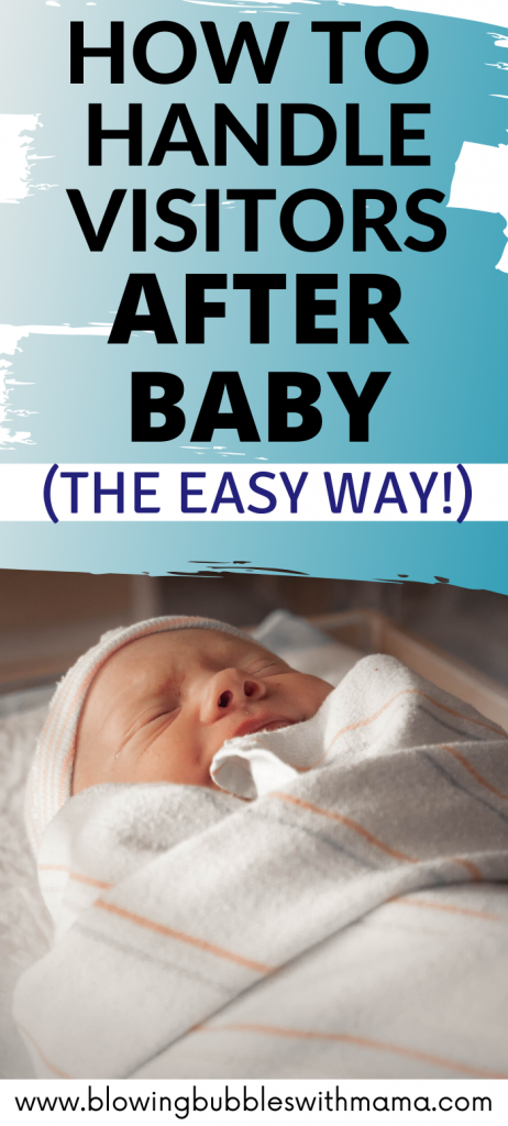 How to Handle Visitors After Baby