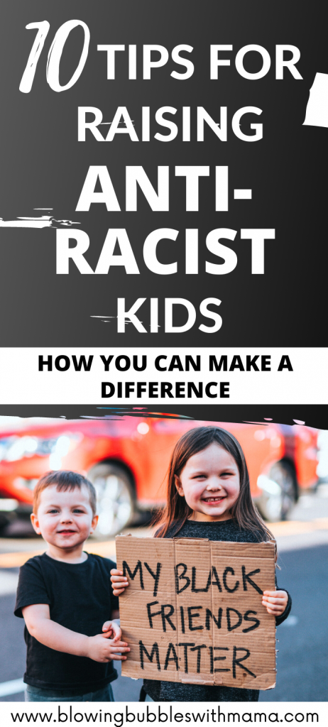 Tips for Raising Anti Racist Kids