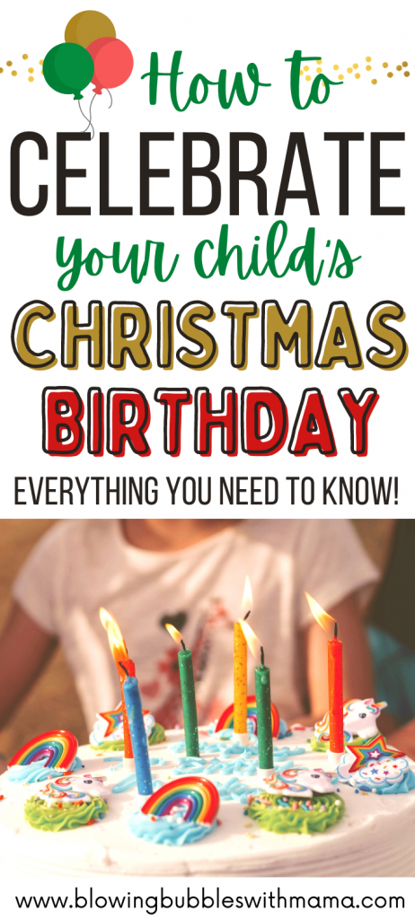 How to Celebrate a Christmas Birthday