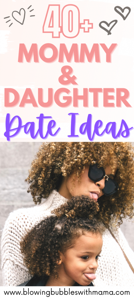 Mummy Daughter Date Ideas
